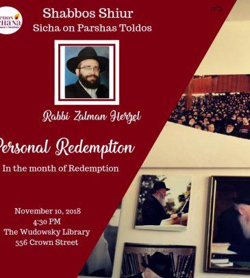 Shabbos Shiur November 10: Personal Redemption
