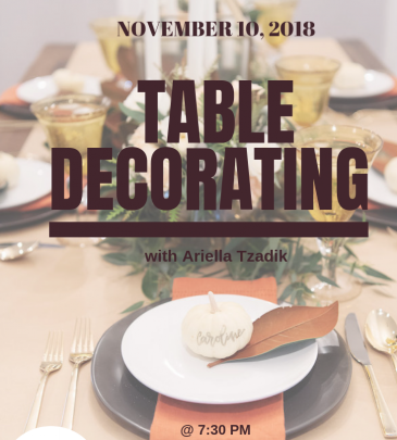 Motzei Shabbos November 10: Table Decorating