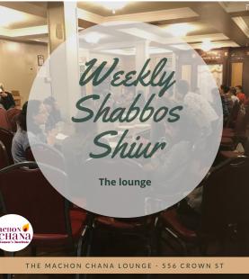 Weekly Shabbos Shiur