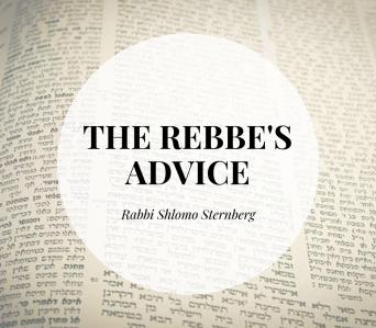 The Rebbe's Advice