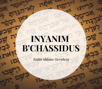 Inyanim B'Chassidus