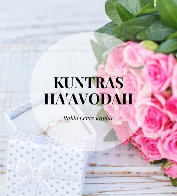 Kuntras Ha'Avodah