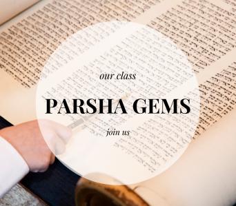 Parsha Gems