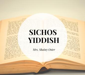 Sichos, Yiddish.