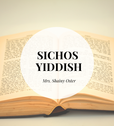 Sichos, Yiddish.