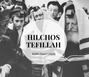 Hilchos Tefillah