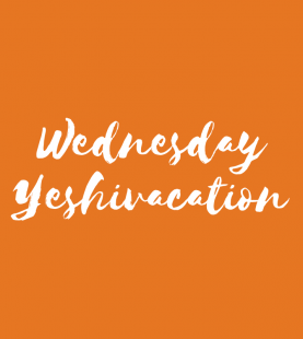 Spend Wednesday at Yeshivacation