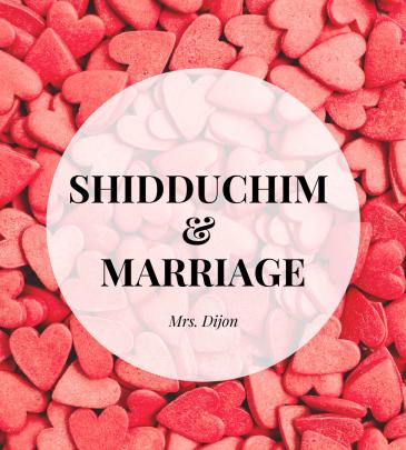Shidduchim & Marriage