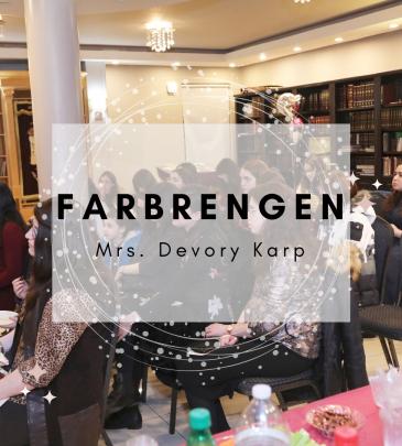 Farbrengen Mrs. Devory Karp