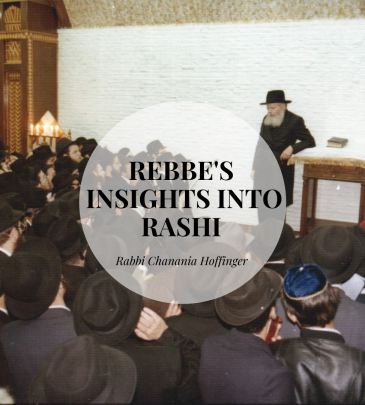 Rebbe's Insights into Rashi