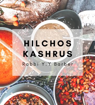 Halacha Kashrus