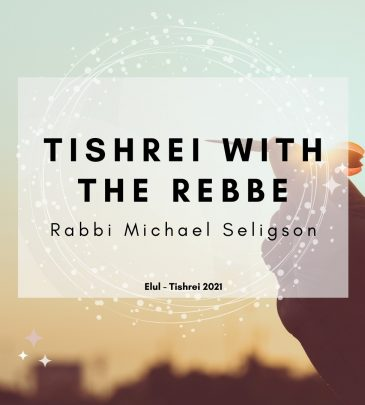 Tishrei with the Rebbe