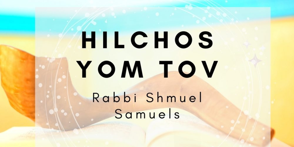 Rabbi Shmuel Samuels Hilchos_