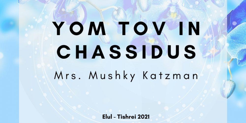 yOM TOV AL PI CHASSIDUS_